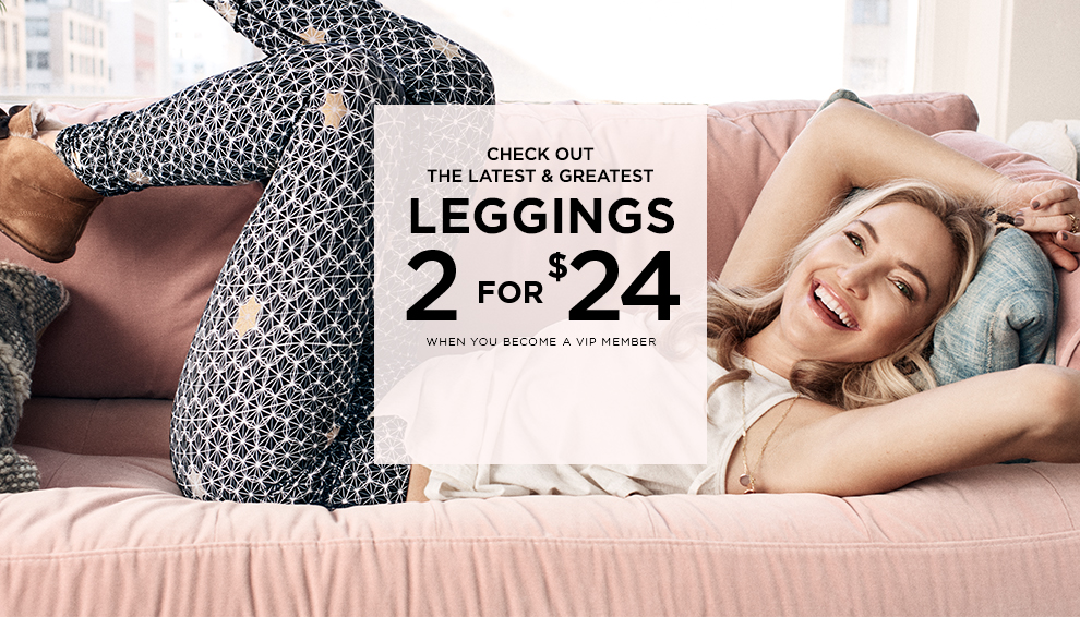 Check out the latest & greatest legging 2 for $24