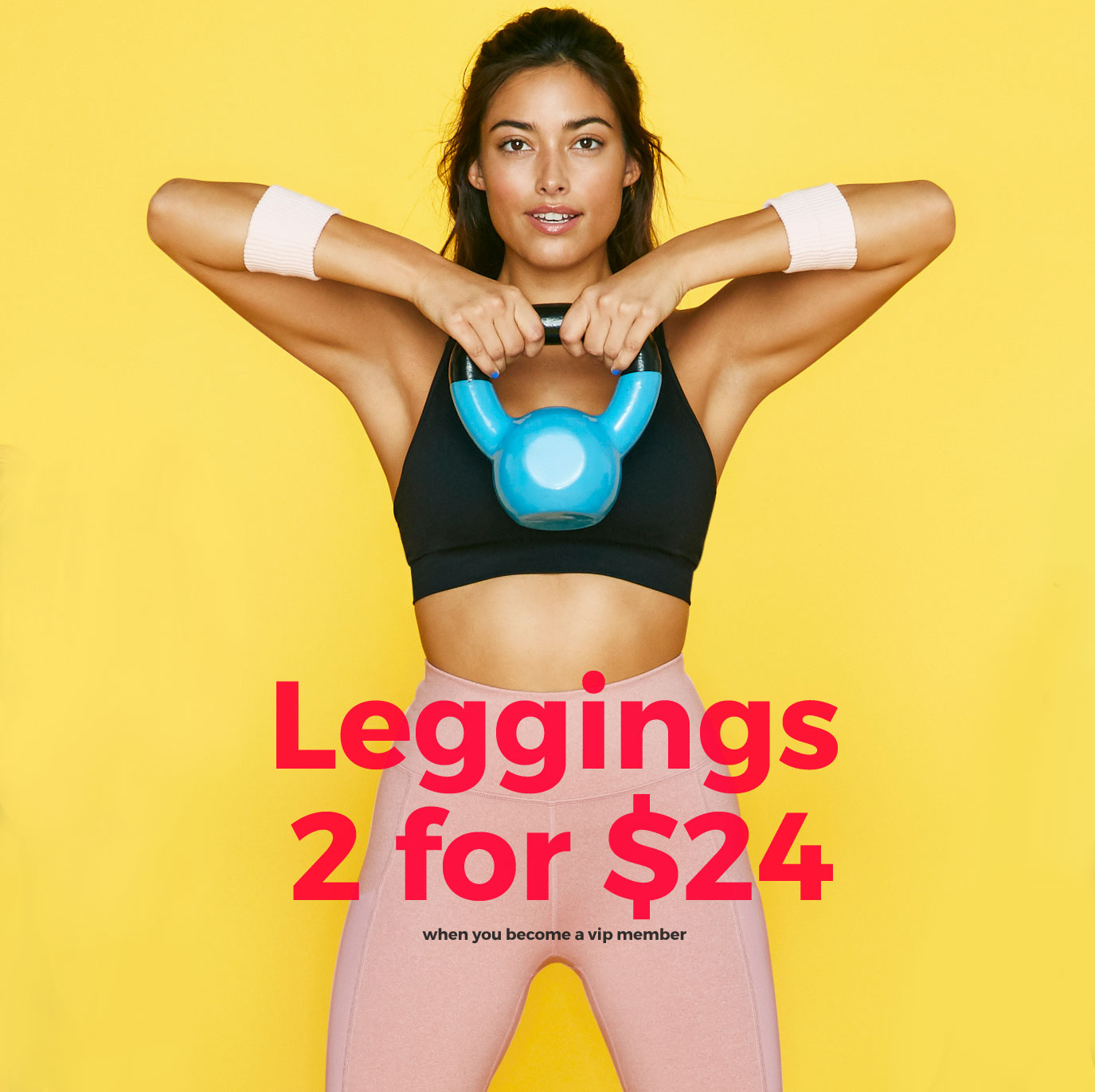 2 Leggings for $24 When You Become A VIP Member