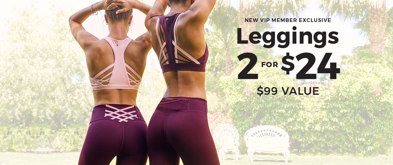 New VIP Member Exclusive | 2 For $24 Leggings
