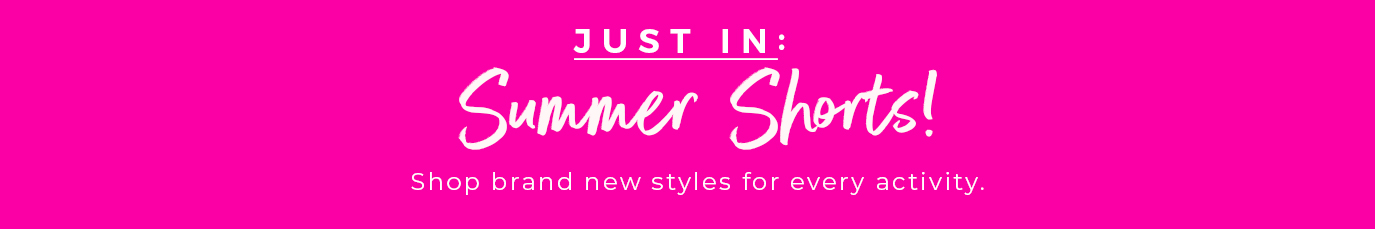 Just In: Summer Shorts