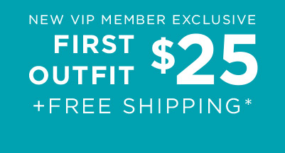Get Your First Outfit for $25