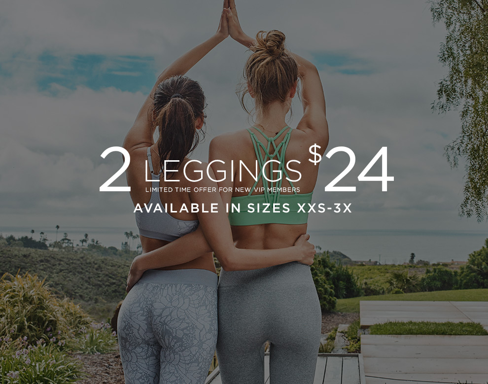 2 Leggings $24 Available in Sizes xxs-3x