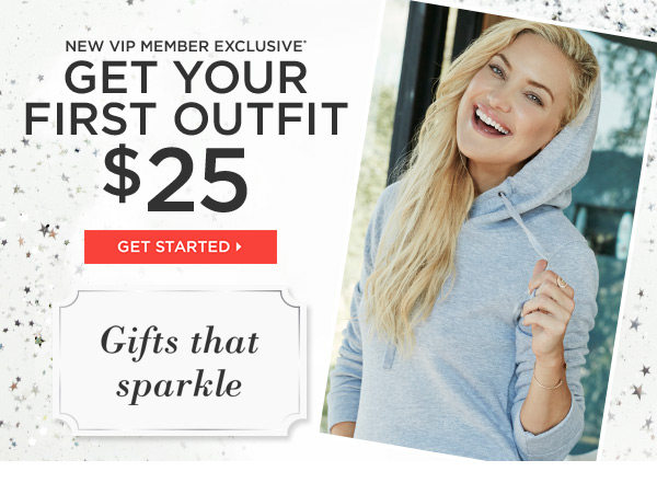 Get Your First Outfit for $25.